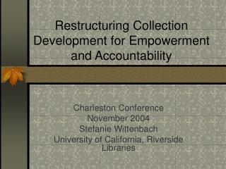Restructuring Collection Development for Empowerment and Accountability