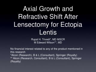 Axial Growth and Refractive Shift After Lensectomy for Ectopia Lentis