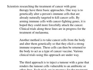 Scientists researching the treatment of cancer with gene