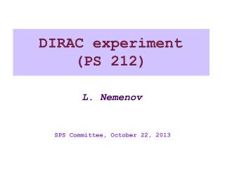 DIRAC experiment  (PS 212)