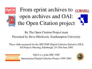 From eprint archives to open archives and OAI: the Open Citation project