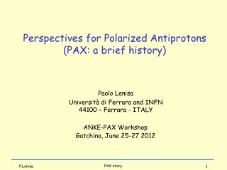 Perspectives for Polarized Antiprotons (PAX: a brief history)