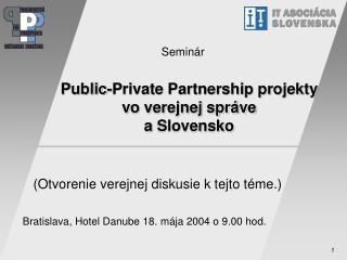 Public-Private Partnership projekty v o verejnej správe  aSlovensko