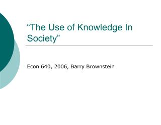 """The Use of Knowledge In Society"""