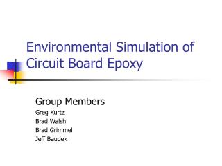 Environmental Simulation of Circuit Board Epoxy