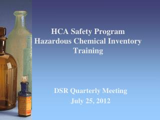 HCA Safety Program  Hazardous Chemical Inventory Training