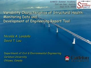 Nicol�s A. Londo�o David T. Lau Department of Civil & Environmental Engineering