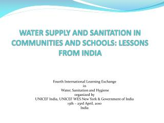 WATER SUPPLY AND SANITATION IN COMMUNITIES AND SCHOOLS: LESSONS FROM INDIA