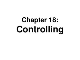 Chapter 18: Controlling