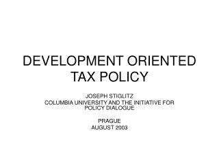 DEVELOPMENT ORIENTED TAX POLICY