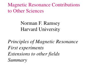 MAGNETIC RESONANCE :
