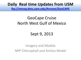 GeoCape  Cruise  North West Gulf of Mexico Sept  9 , 2013
