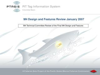 M4 Design and Features Review January 2007