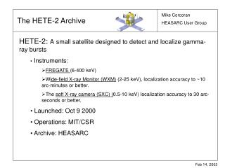 HETE-2:  A small satellite designed to detect and localize gamma-ray bursts  Instruments: