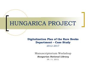 HUNGARICA PROJECT