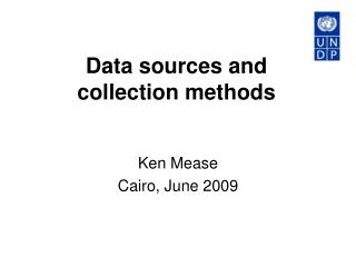 Data sources and  collection methods