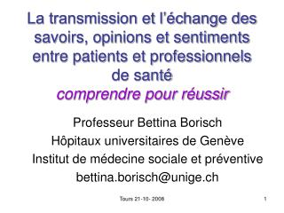 Professeur Bettina Borisch Hôpitaux universitaires de Genève