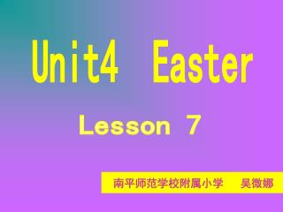 Unit4  Easter
