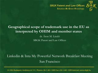 Geographical scope of trademark use in the EU as interpreted by OHIM and member states