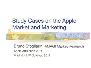 Study Cases on the Apple Market and Marketing