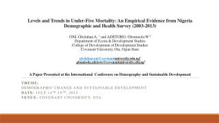 Theme: Demographic Change and Sustainable Development Date:  July 14 th -16 th , 2014