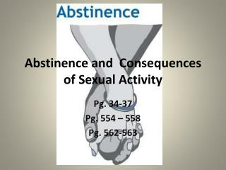 Abstinence and  Consequences of Sexual Activity