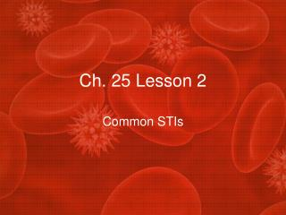 Ch. 25 Lesson 2