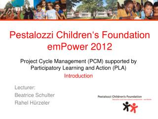Pestalozzi Children's Foundation emPower 2012