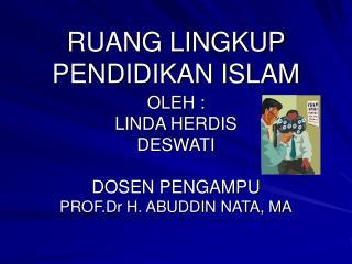RUANG LINGKUP PENDIDIKAN ISLAM