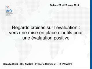 Regards croisés sur l'évaluation : vers une mise en place d'outils pour une évaluation positive