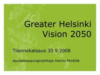Greater Helsinki Vision 2050