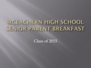 McEachern high school senior parent breakfast