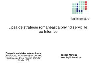Lipsa de strategie romaneasca privind serviciile pe Internet