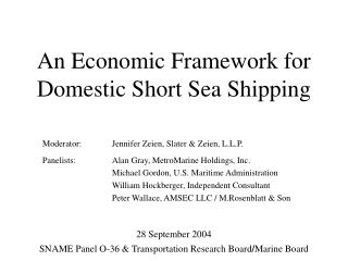 An Economic Framework for Domestic Short Sea Shipping