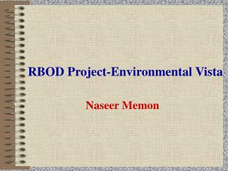RBOD Project-Environmental Vista