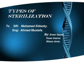 Types of sterilization