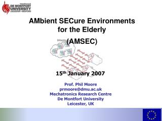AMbient SECure Environments for the Elderly (AMSEC)