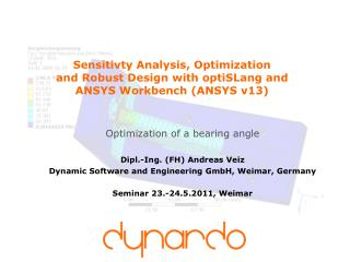 Optimization of a bearing angle Dipl.-Ing. (FH) Andreas Veiz