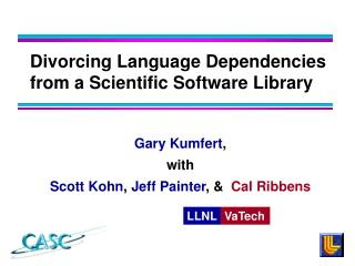 Divorcing Language Dependencies from a Scientific Software Library