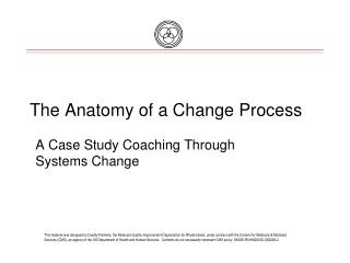 The Anatomy of a Change Process