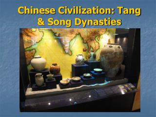 Chinese Civilization: Tang & Song Dynasties