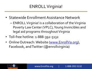 ENROLL Virginia!