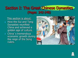 Section I: The Great Chinese Dynasties (Pages  242-248)