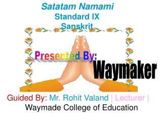 Presentation on Teaching of a Sanskrit lesson
