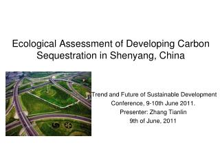 Ecological Assessment of Developing Carbon Sequestration in Shenyang, China