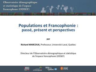 Populations et Francophonie : passé, présent et perspectives par