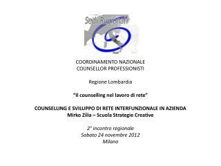 COORDINAMENTO NAZIONALE  COUNSELLOR PROFESSIONISTI Regione Lombardia