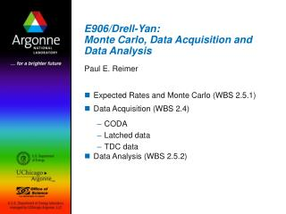E906/Drell-Yan: Monte Carlo, Data Acquisition and Data Analysis