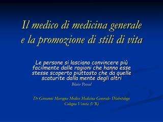 Il medico di medicina generale e la promozione di stili di vita