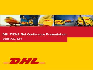 DHL FHWA Net Conference Presentation